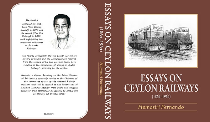Hemasiri Fernando's 'ESSAYS ON CEYLON RAILWAYS' unveiled