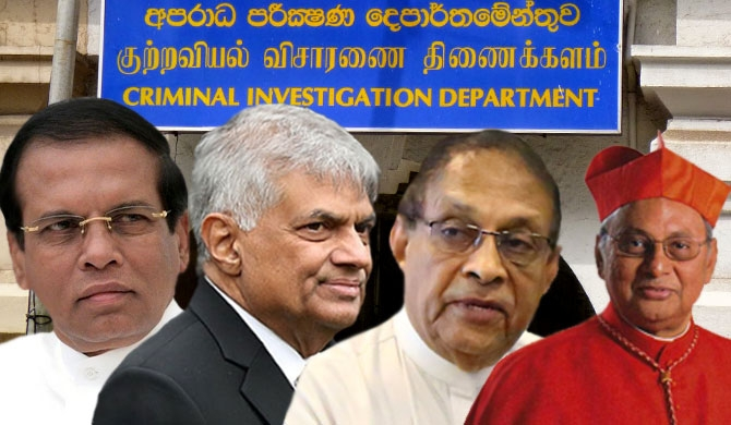 CID to record statements from Maithri, Ranil, Karu, Cardinal